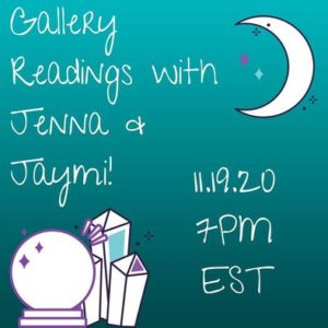 Join Jenna Matlin and Jaymi Elford answer your question in a Gallery Reading event on November 19, 2020 at 7 pm Eastern